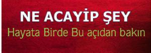 NE ACAYİP ŞEY